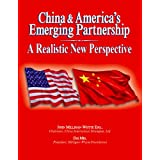 China and America's Emerging Partnership: A Realistic New Perspective
