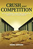 img - for Crush Your Competition: 101 Self Storage Marketing Tips For The Fastest Way To Huge Profits. book / textbook / text book