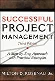 img - for Successful Project Management: A Step-by-Step Approach with Practical Examples: 3rd (Third) edition book / textbook / text book