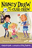 Carolyn Keene Museum Mayhem (Nancy Drew & the Clue Crew)