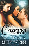 Curves em Right (BBW Paranormal Shape Shifter Romance) (Paranormal Dating Agency) (Volume 4)