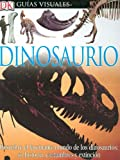 img - for Dinosaurio (DK Eyewitness Books) (Spanish Edition) book / textbook / text book