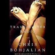 Trans-Sister Radio | [Chris Bohjalian]