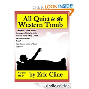 All Quiet in the Western Tomb