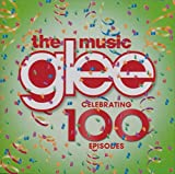 Glee: the Music - Celebrating 100 Episodes (Bby)