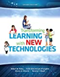 img - for Transforming Learning with New Technologies, Loose Leaf Version Plus NEW MyEducationLab with Video-Enhanced Pearson eText -- Access Card Package (2nd Edition) book / textbook / text book