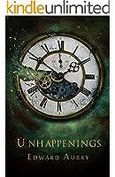 Unhappenings (English Edition)