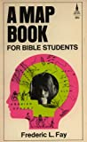 img - for A Map Book for Bible Students book / textbook / text book