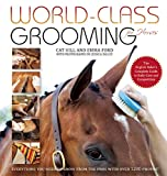 img - for World-Class Grooming for Horses: The English Rider's Complete Guide to Daily Care and Competition book / textbook / text book