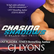 Chasing Shadows: Shadow Ops, Book 1 | [C. J. Lyons]