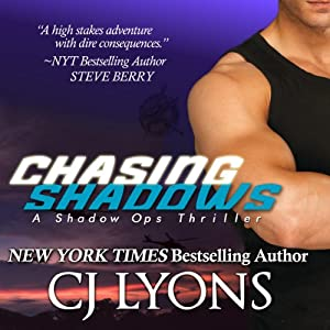 Chasing Shadows: Shadow Ops, Book 1 | [CJ Lyons]