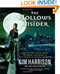The Hollows Insider: New fiction, fac...
