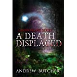 A Death Displaced: A Paranormal Suspense/Contemporary Fantasy Novel (Lansin Island 1) ~ Andrew Butcher
