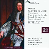 Handel: Water Music/Music for the Royal Fireworks etc. (2 CDs)