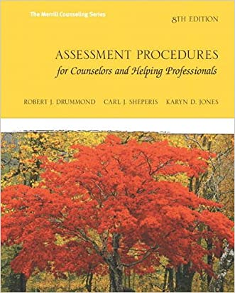 Assessment Procedures for Counselors and Helping Professionals (8th Edition) (Merrill Counselling)