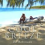 Cool Breeze: Trawler Trash, Book 6 | Ed Robinson