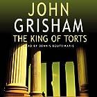 The King of Torts Hörbuch von John Grisham Gesprochen von: Dennis Boutsikaris