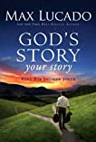 God's Story, Your Story: When His Becomes Yours (Story, The)