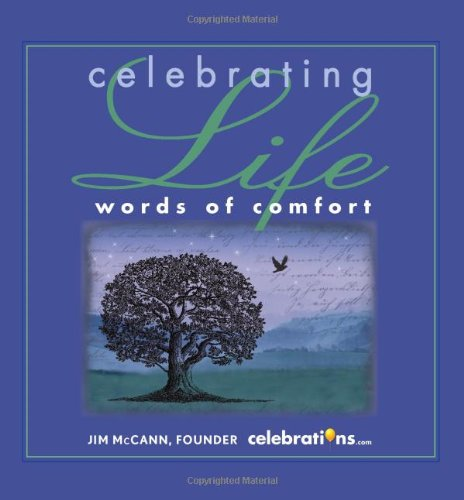 Celebration of Life Words of Comfort