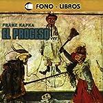 El Proceso [The Trial] | Franz Kafka