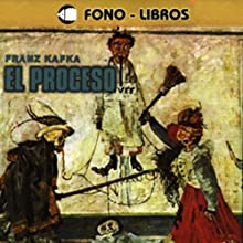 El Proceso [The Trial] Audiobook by Franz Kafka Narrated by Carlos Zambrano