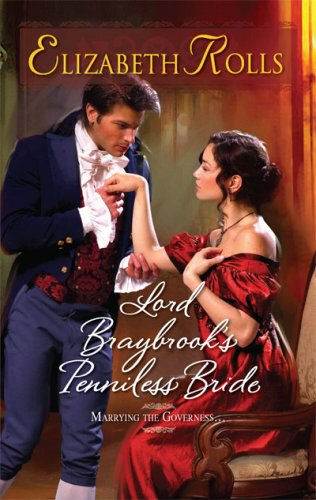 Lord Braybrook's Penniless Bride (Harlequin Historical)
