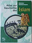 Atlas zur Geschichte des Islam