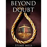 Beyond Doubt: the ULTIMATE vigilante (legal thrillers)by Stuart Mills (ex...