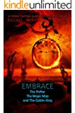 Embrace (The Shifter, The Magic Map, and The Goblin King) (A Fated Fantasy Quest Adventure Book 3)