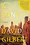 &amp; Sons: A Novel