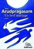 """Afficher """"Un bref mariage"""""""
