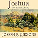 Joshua: The Homecoming Audiobook by Joseph F. Girzone Narrated by Raymond Todd