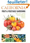 California Fruit & Vegetable Gardenin...