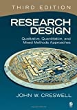 img - for Research Design: Qualitative, Quantitative, and Mixed Methods Approaches book / textbook / text book
