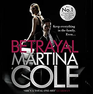 Betrayal Audiobook by Martina Cole Narrated by Annie Aldington