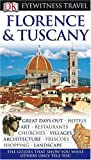Eyewitness Travel Guide. Florence and Tuscany: Great days out / Hotels / Art / Restaurants / Churches / Villages / Architecture / Frescoes / Shopping / Landscape (DK Eyewitness Travel Guide) - Christopher Catling