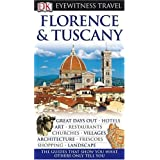 DK Eyewitness Travel Guide: Florence & Tuscany: Great days out / Hotels / Art / Restaurants / Churches / Villages / Architecture / Frescoes / Shopping / Landscapeby Christopher Catling
