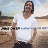 Barefoot Blue Jean Nightby Jake Owen