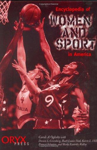 Encyclopedia Of Women And Sport In America