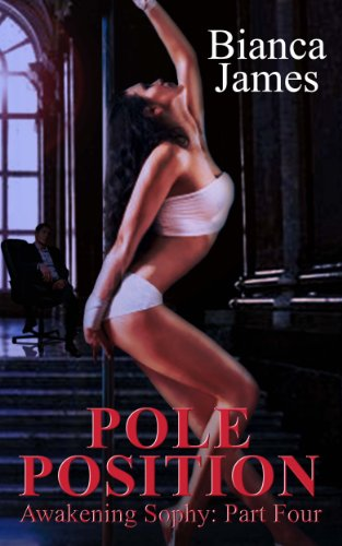 Pole Position (Awakening Sophy: Part Four) (Pole Position Book compare prices)