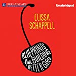 Blueprints for Building Better Girls | Elissa Schappell