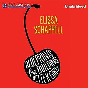 Blueprints for Building Better Girls Audiobook