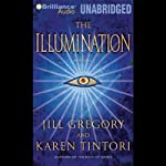 The Illumination | Jill Gregory,Karen Tintori