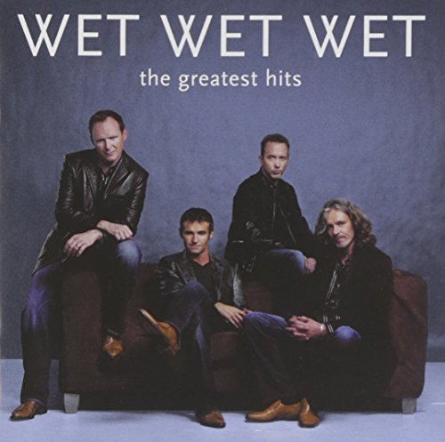 Wet Wet Wet - Best Of Wet Wet Wet - Zortam Music