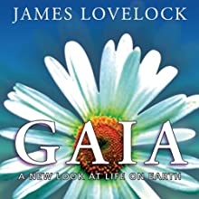 Gaia: A New Look at Life on Earth  Audiobook by James Lovelock Narrated by Gary Telles