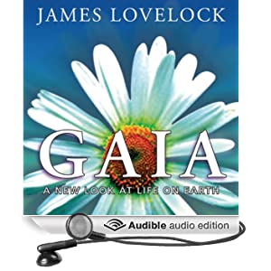Gaia: A New Look at Life on Earth� (Unabridged)