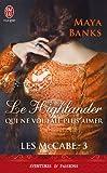 Les McCabe, tome 3: Le Highlander qui ne voulait plus aimer