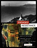 Engaged Resistance: American Indian Art, Literature, and Film from Alcatraz to the NMAI (William and Bettye Nowlin Series in Art, History, and Culture of the Western Hemisphere)