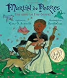 Martin de Porres: The Rose in the Desert (Americas Award for Childrens and Young Adult Literature. Honorable Mention)