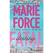 Fatal Destiny: A Fatal Novella, Book 3.5 | Marie Force